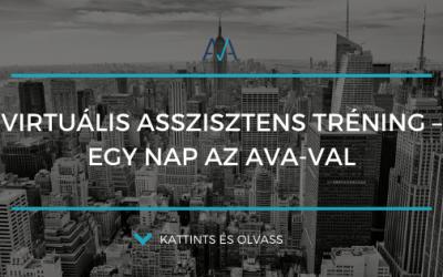 Virtuális asszisztens tréning – Egy nap az AVA-val