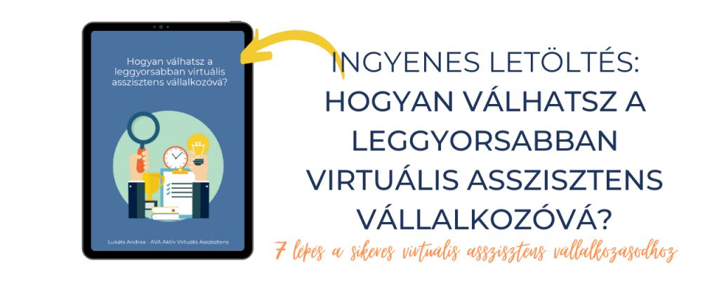 Ingyenesen letölthető virtuális asszisztens útmutató - Lukáts Andrea AVA Aktív Virtuális Asszisztens