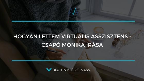 Hogyan lettem virtuális asszisztens – Csapó Mónika írása